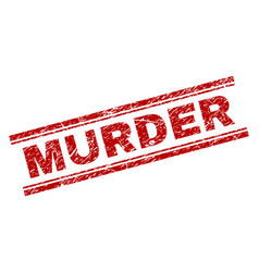 Scratched textured murder stamp seal vector