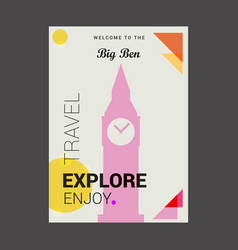 welcome to the big ben london uk explore travel vector image