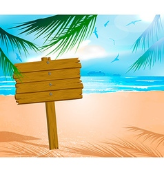 Wooden Sign on a Beach vector image vector image