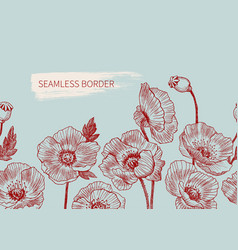 seamless border poppy flowers drawn and sketch vector image