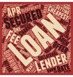 Cheapest Secured Loans Save A Fortune On Your vector image vector image