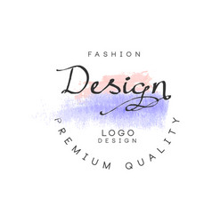 Fashion design logo premium quality badge vector