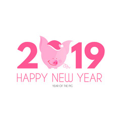 happy new 2019 year template with cartoon pig vector image