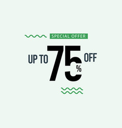 Discount special offer up to 75 off template vector