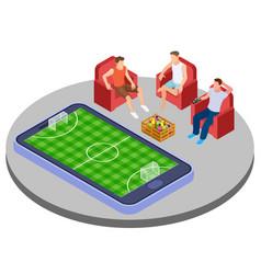 men with beer watch football online isometric vector image