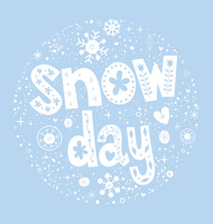Snow day vector