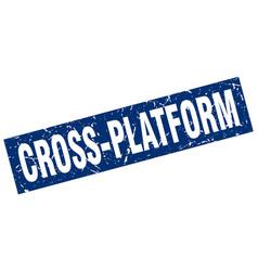 Square grunge blue cross-platform stamp vector