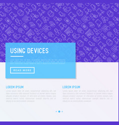 using devices concept with thin line icons vector image