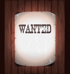 Wanted sign on wood background vector