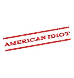 American Idiot Watermark Stamp vector