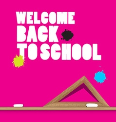 Welcome Back to School with Ruler and Stains vector