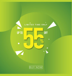 Discount up to 55 limited time only template vector