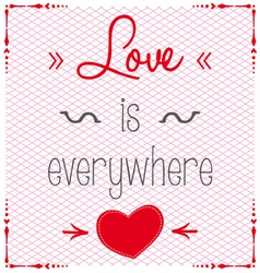Love is everywhere background vector