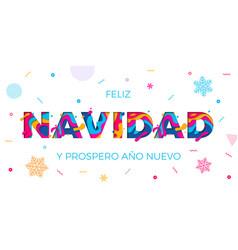Feliz navidad merry christmas spanish greeting vector