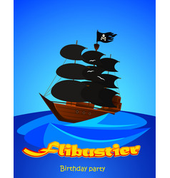 Pirate ship invitation to a childrens party vector