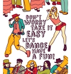 Dancing and music people positive poster color vector image