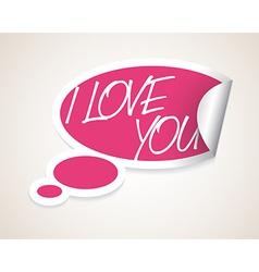 I Love You speech bubble vector image vector image