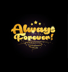 Always forever star golden color word text logo vector
