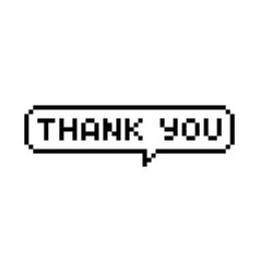 pixel style text bubble thank you vector image