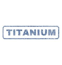 Titanium textile stamp vector