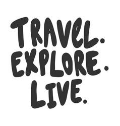 Travel explore live sticker for social media vector