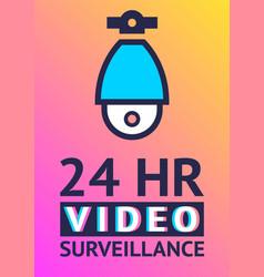 video surveillance camera cctv poster vector image