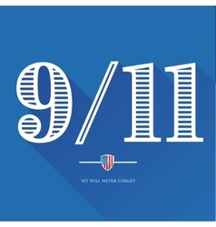9-11 We will never forget - September 11 2001 vector