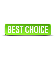 Best choice green 3d realistic square isolated vector