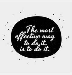 Black and white poster with motivational qoute vector