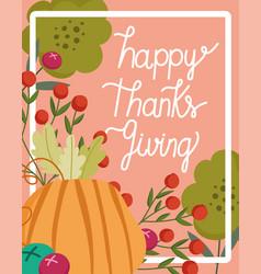 happy thanksgiving day pumpkin fruits berries vector image