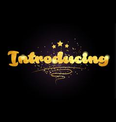 Introducing star golden color word text logo icon vector