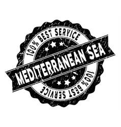 Mediterranean sea best service stamp with dirty vector