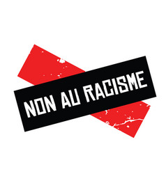 No to racism stamp in french vector