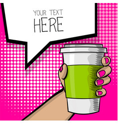 Pop art cartoon hand coffee cup vector