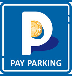 car pay parking sign vector image