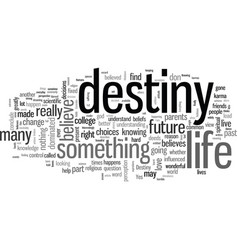 I know my destiny can i change it vector
