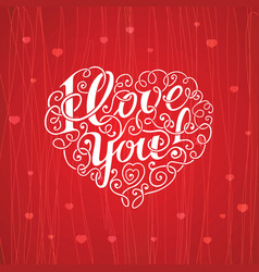 Lettering i love you in the form of heart vector