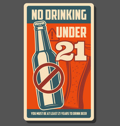 No drinking under 21 alcohol forbidden bar poster vector