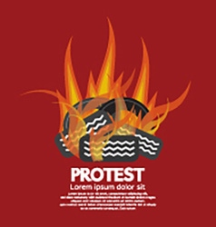 Protest By Tires Burned vector image