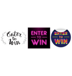 Three enter to win sign set vector