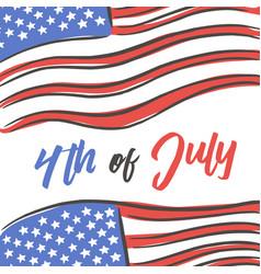 4th july hand drawn flag vector image