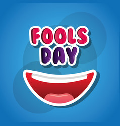 laughing mouth happy april fools day card blue vector image
