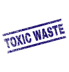Scratched textured toxic waste stamp seal vector