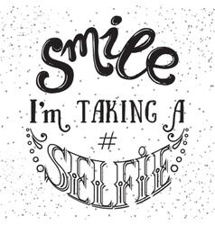 Selfie motivation quote vector
