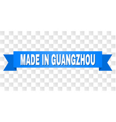 Blue tape with made in guangzhou title vector