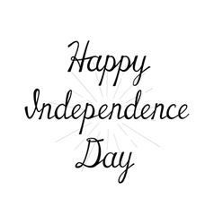 Happy Independence Day Handwritten calligraphy vector