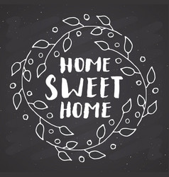 Home sweet home lettering handwritten sign hand vector