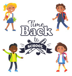 Back to school time sticker surrounded by pupils vector