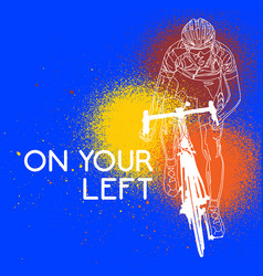 cyclist on your left vector image