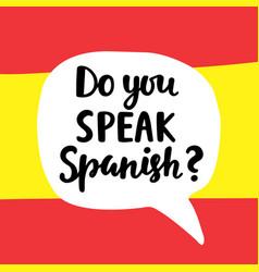 Do you speak spanish vector